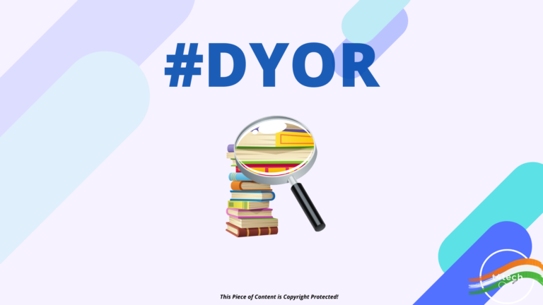Things to look for while Investing in Cryptocurrency Market | Basics of #DYOR