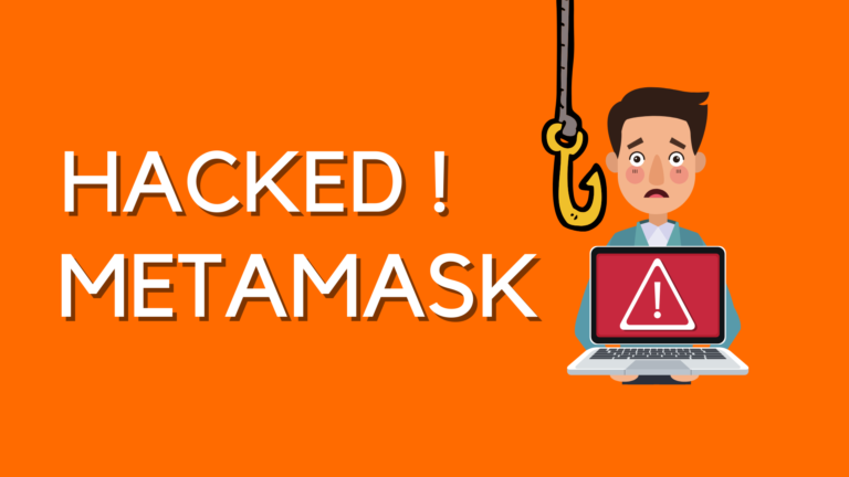 Got Hacked on Metamask – These could be Reasons !